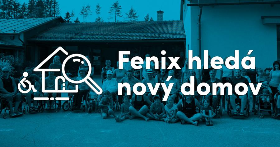 Fenix hledá nový domov